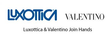 Luxottica Group and Valentino S.p.A. Announce a Ten Year License Agreement