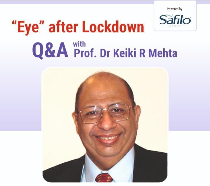 Eye After Lockdown : Q&A session with Prof. Dr. Keiki Mehta