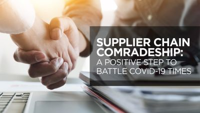 Supplier Chain Comradeship, a positive step to battle Covid-19 times.