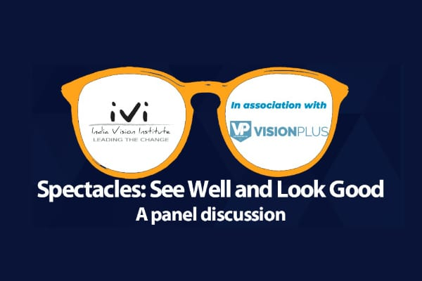 'Spectacles: See Well and Look Good' – Panel Discussion